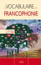 Le vocabulaire de la francophonie