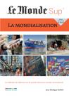 Le Monde Sup' - La Mondialisation