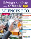 Réviser son bac avec Le Monde : Sciences économiques et sociales, Terminale ES