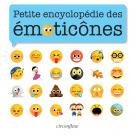 Petite encyclopédie des émoticônes