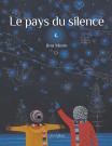 Le pays du silence