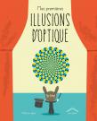 Mes premières illusions d'optique