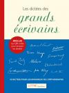 Littré Excellence : Les dictées des grands écrivains