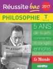 Réussite bac 2017 - La Compil Philosophie, Terminale toutes séries